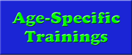 Age Specific Trainings